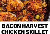 Bacon Harvest Chicken Skillet