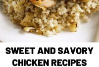 Sweet and Savory Chicken recipes