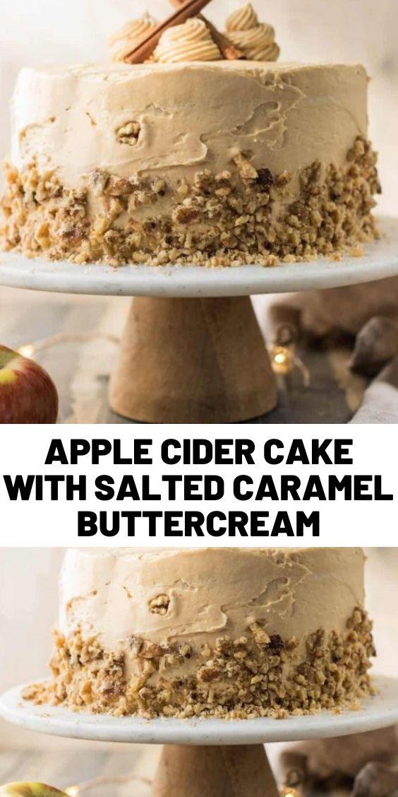 Apple Cider Cake with Salted Caramel Buttercream