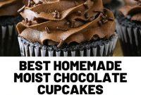 Best Homemade Moist Chocolate Cupcakes