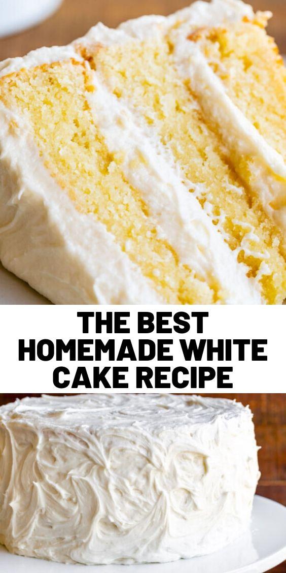 The Best Homemade White Cake Recipe