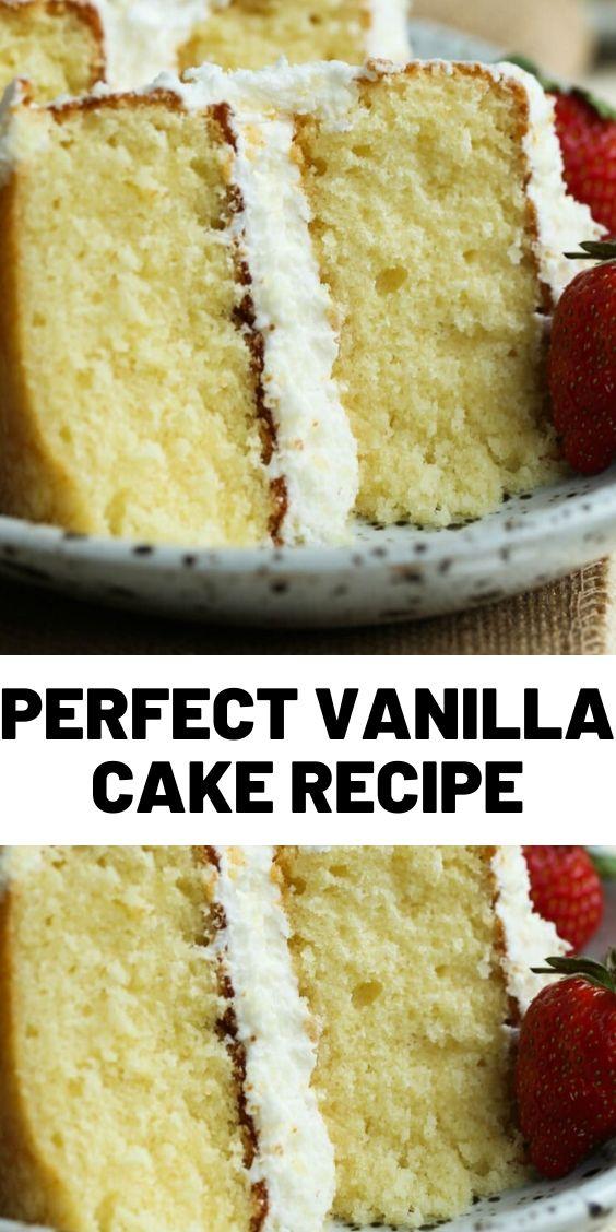 Perfect Vanilla Cake Recipe