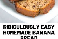 Ridiculously Easy Homemade Banana Bread