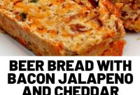 Beer Bread With Bacon Jalapeno And Cheddar