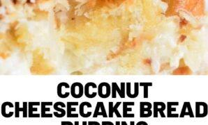 Coconut Cheesecake Bread Pudding