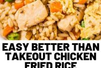 Easy Better Than Takeout Chicken Fried Rice