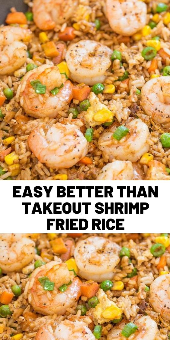 Easy Better Than Takeout Shrimp Fried Rice